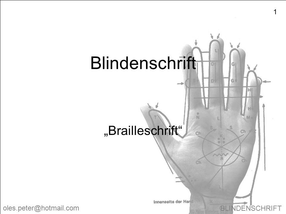 """Blindenschrift """"Brailleschrift"""