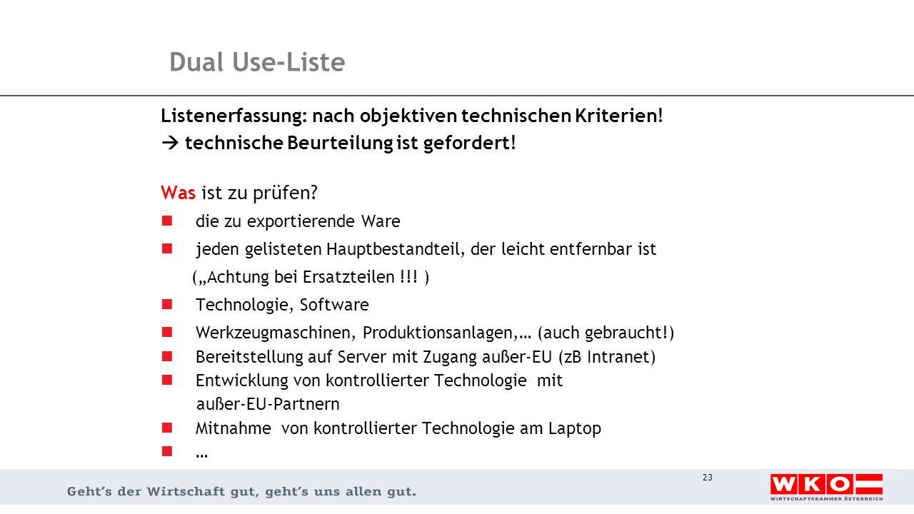 Dual Use-Liste Listenerfassung: nach objektiven technischen Kriterien!