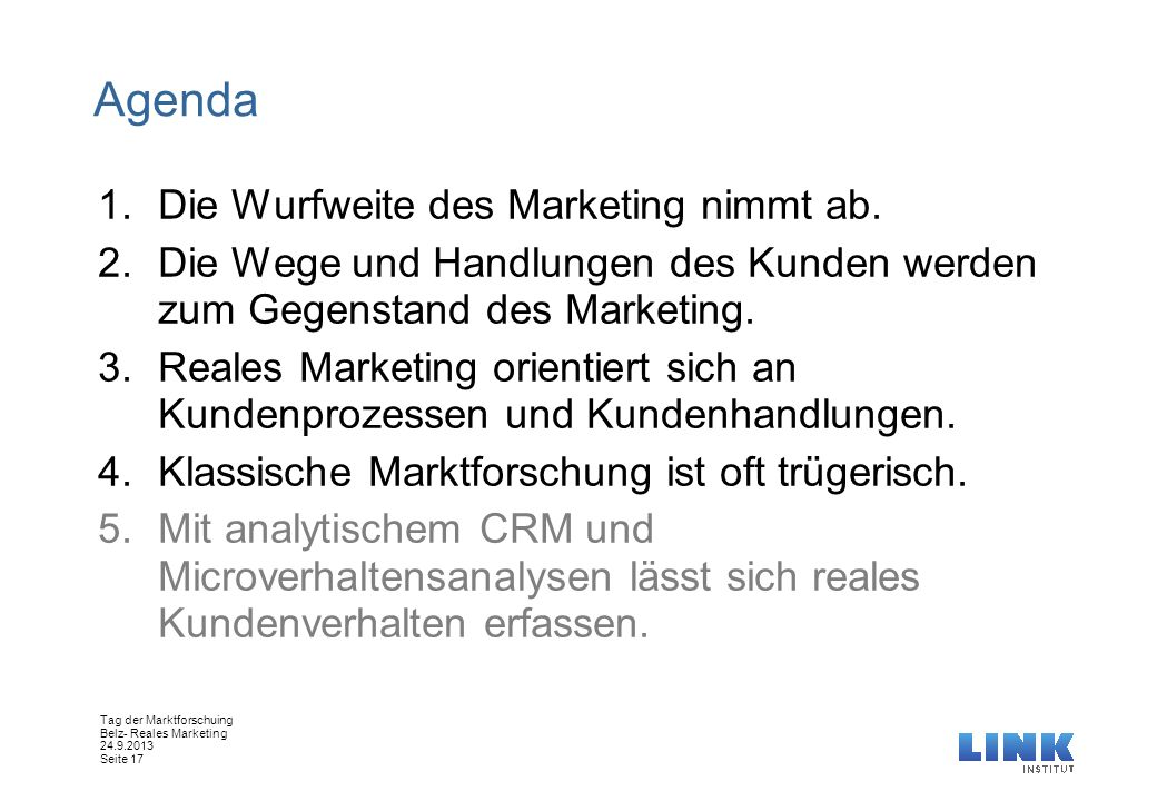Agenda Die Wurfweite des Marketing nimmt ab.