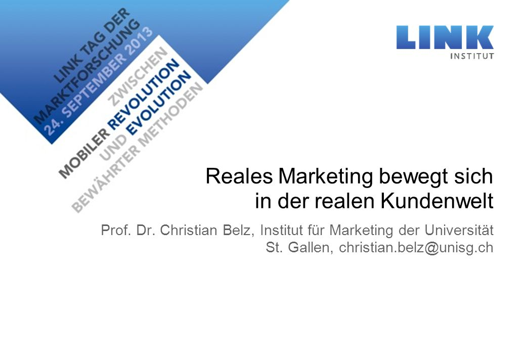 Reales Marketing bewegt sich in der realen Kundenwelt