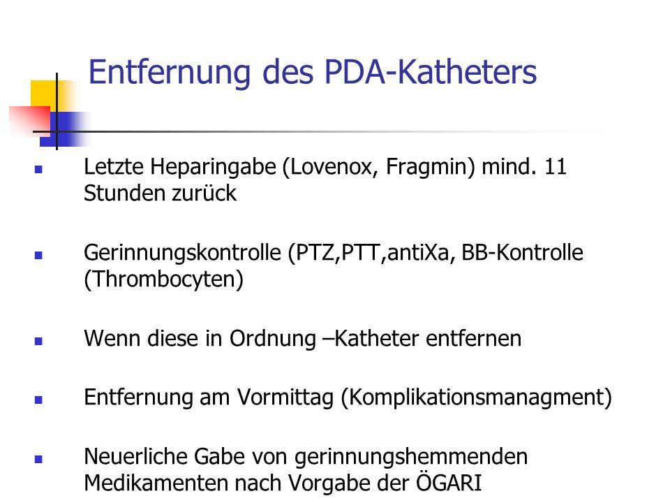 Entfernung des PDA-Katheters