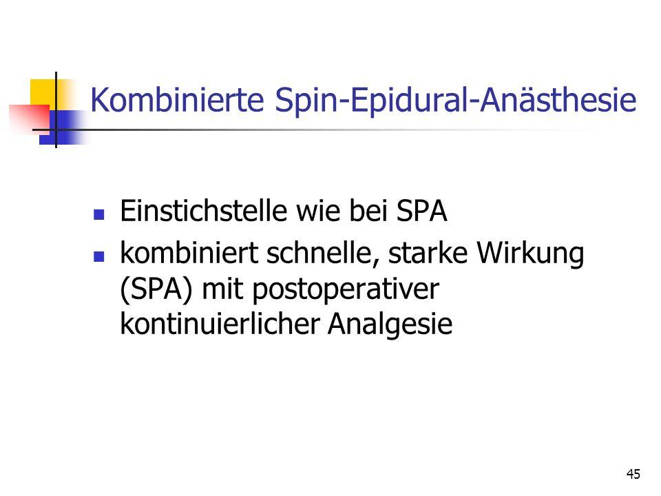 Kombinierte Spin-Epidural-Anästhesie