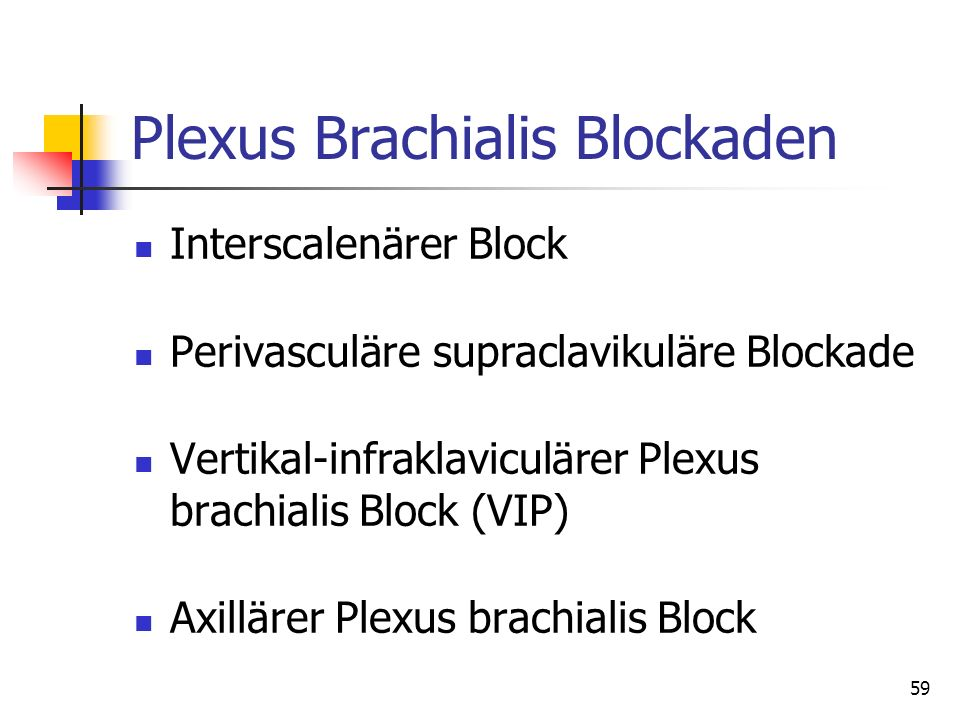 Plexus Brachialis Blockaden