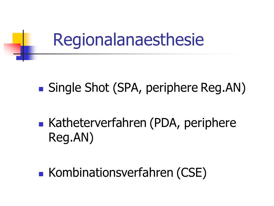 Regionalanaesthesie Single Shot (SPA, periphere Reg.AN)
