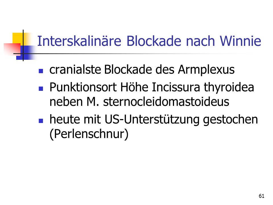 Interskalinäre Blockade nach Winnie
