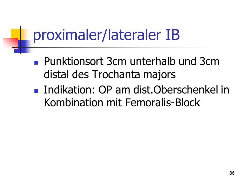 proximaler/lateraler IB