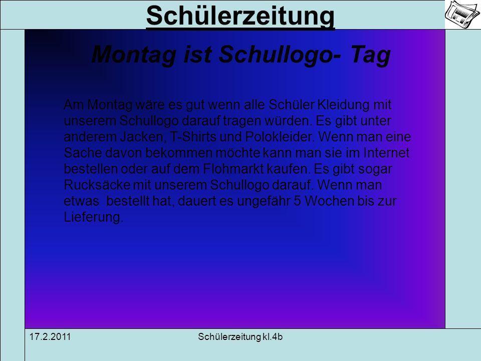 Montag ist Schullogo- Tag
