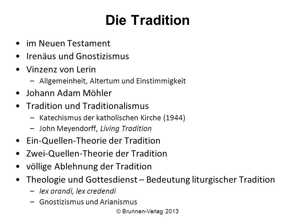 Die Tradition im Neuen Testament Irenäus und Gnostizismus
