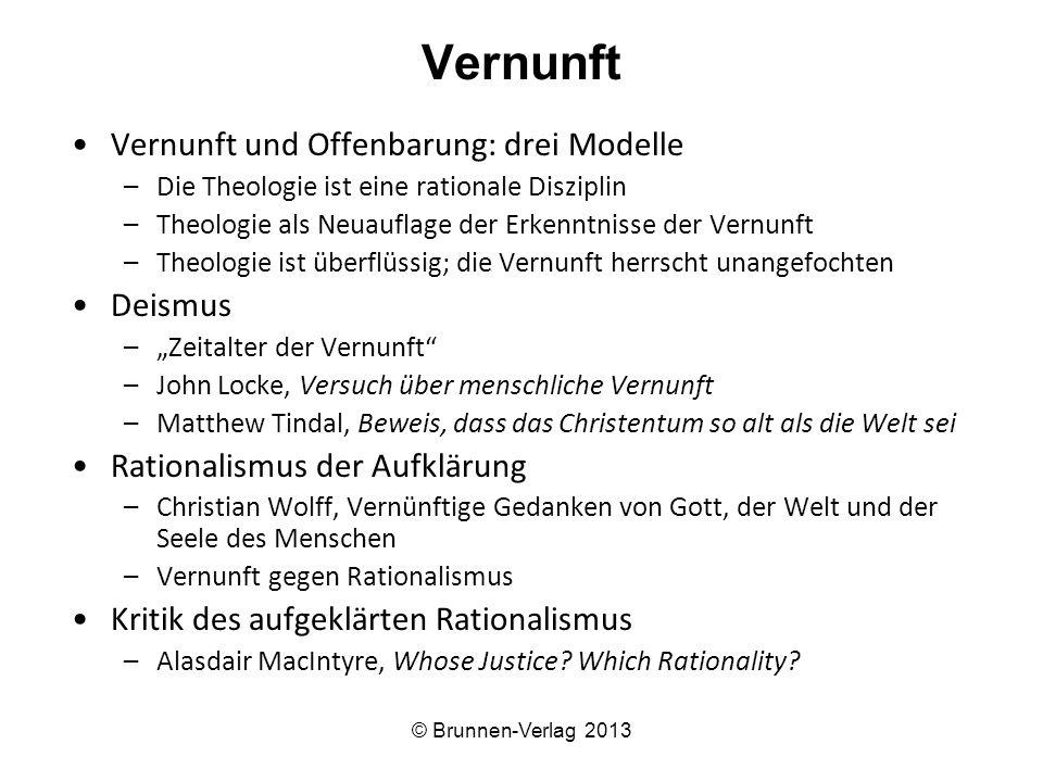 Vernunft Vernunft und Offenbarung: drei Modelle Deismus