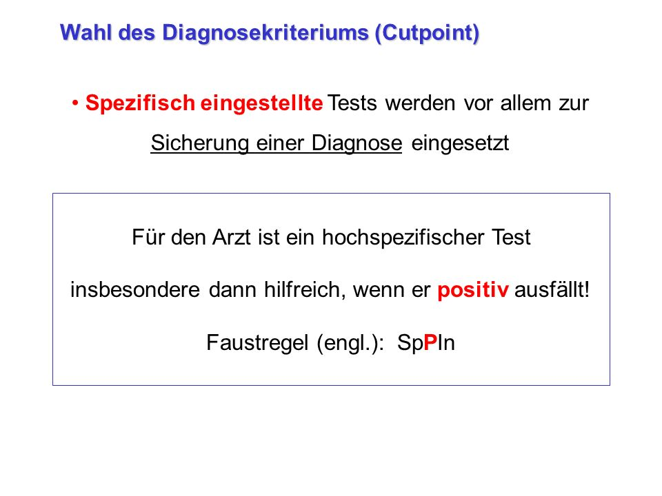Wahl des Diagnosekriteriums (Cutpoint)