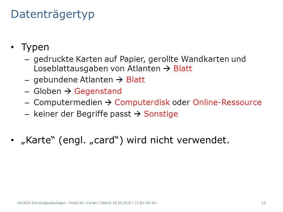 """Datenträgertyp Typen """"Karte (engl. """"card ) wird nicht verwendet."""