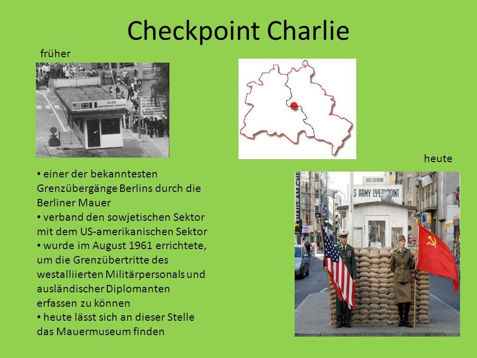 Checkpoint Charlie früher heute