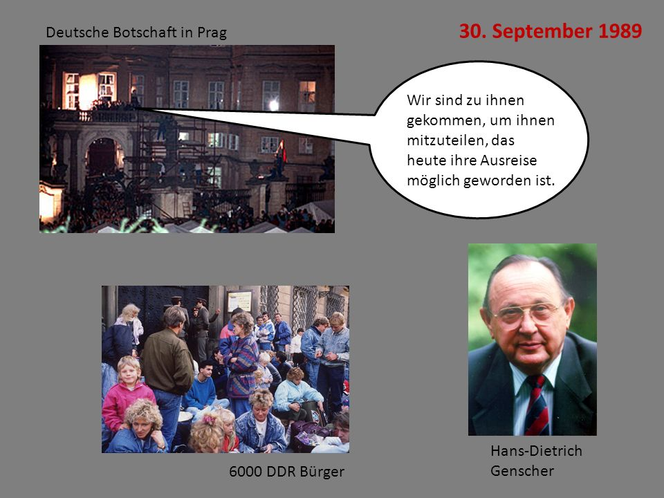 30. September 1989 Deutsche Botschaft in Prag