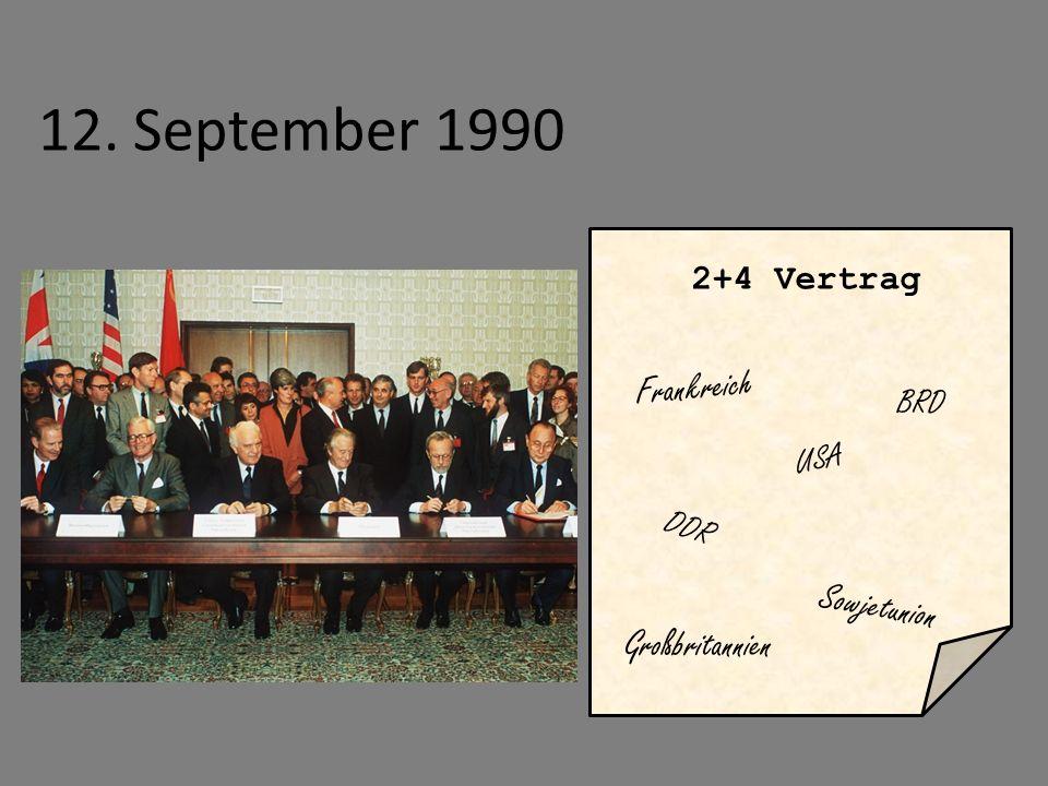 12. September 1990 Frankreich Sowjetunion Großbritannien 2+4 Vertrag