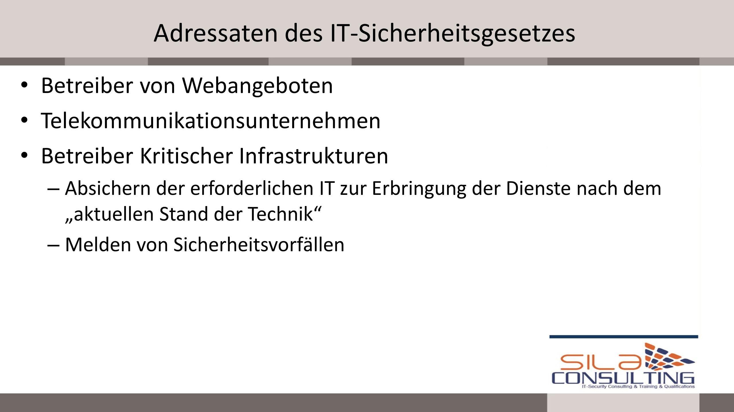 Adressaten des IT-Sicherheitsgesetzes