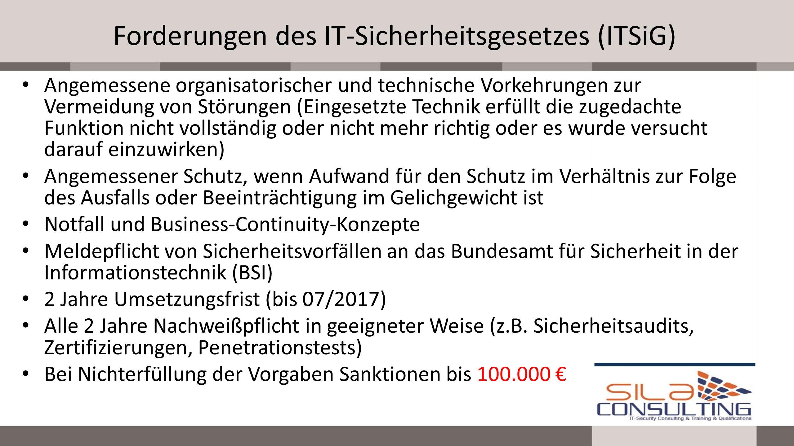 Forderungen des IT-Sicherheitsgesetzes (ITSiG)
