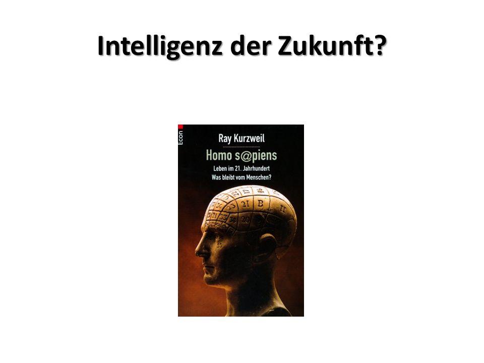 Intelligenz der Zukunft