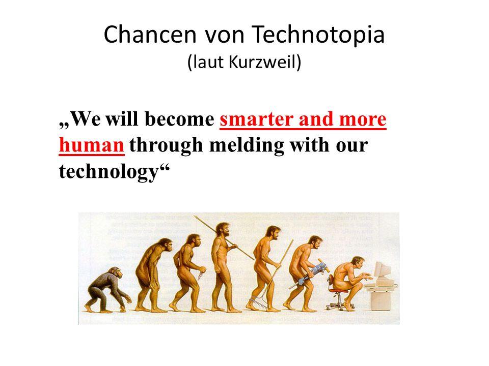 Chancen von Technotopia (laut Kurzweil)
