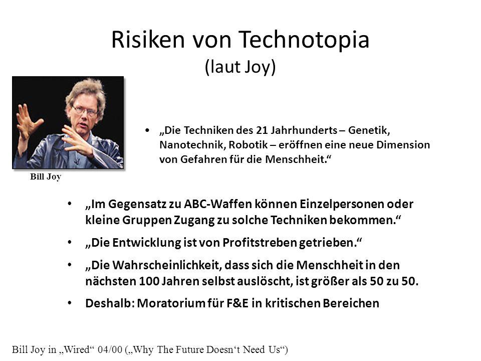Risiken von Technotopia (laut Joy)