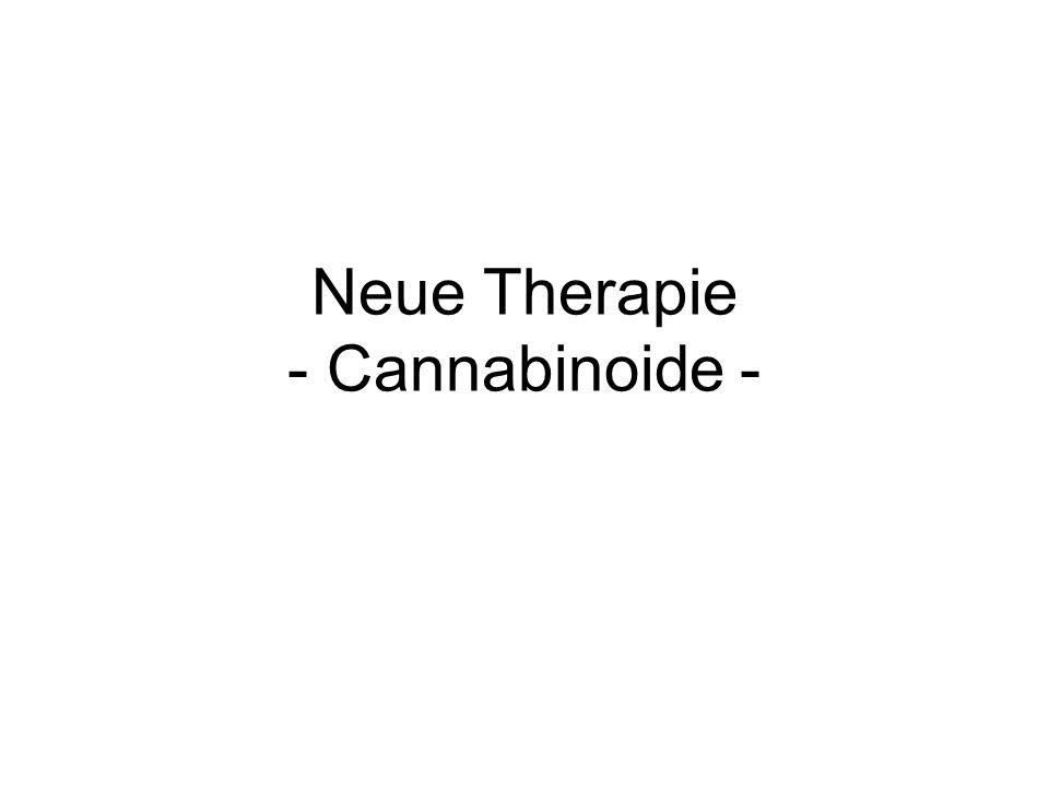 Neue Therapie - Cannabinoide -