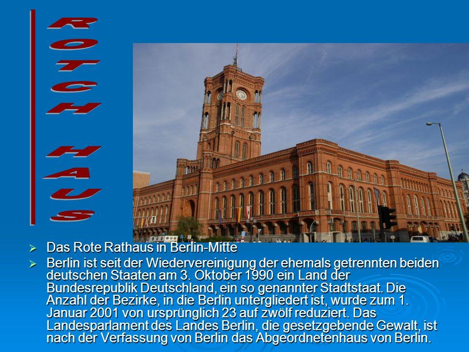 ROTCH HAUS Das Rote Rathaus in Berlin-Mitte