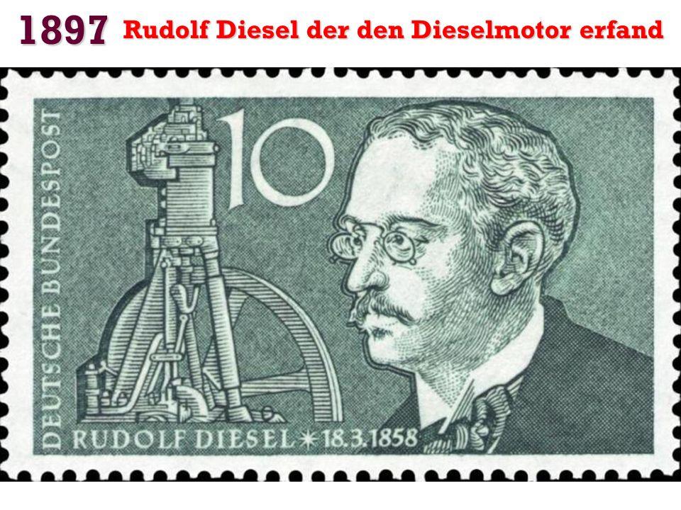 1897 Rudolf Diesel der den Dieselmotor erfand