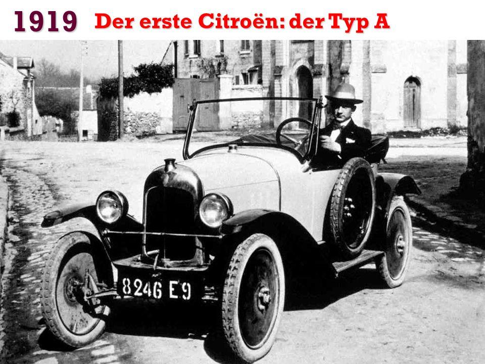 1919 Der erste Citroën: der Typ A