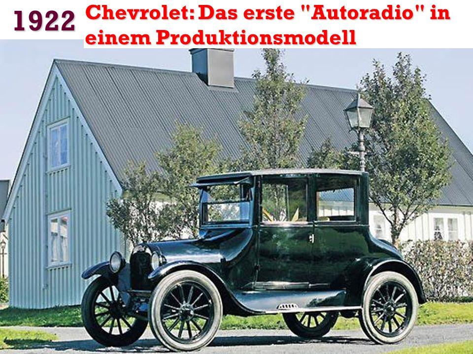 1922 Chevrolet: Das erste Autoradio in einem Produktionsmodell