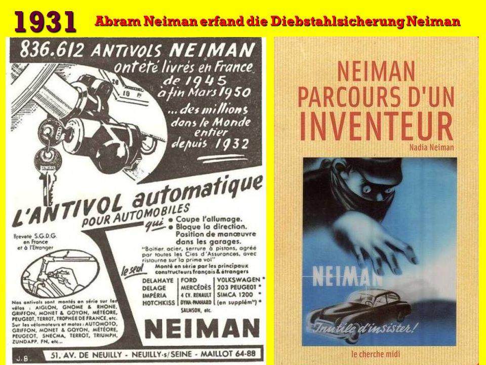 1931 Abram Neiman erfand die Diebstahlsicherung Neiman