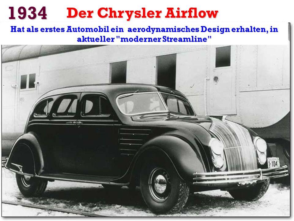 1934 Der Chrysler Airflow.