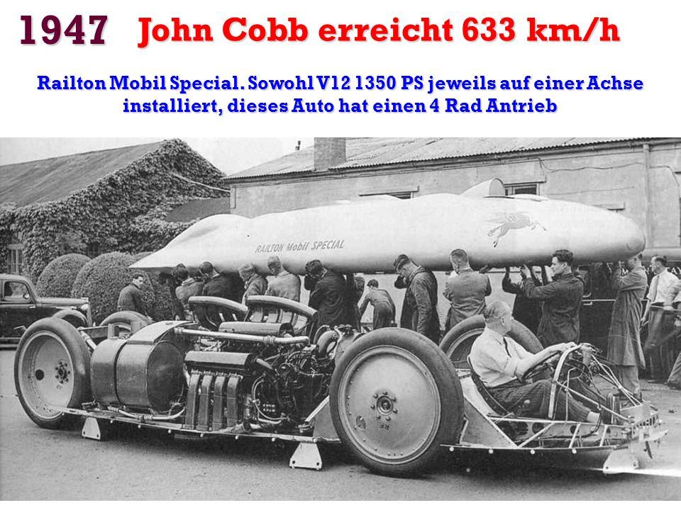 1947 John Cobb erreicht 633 km/h