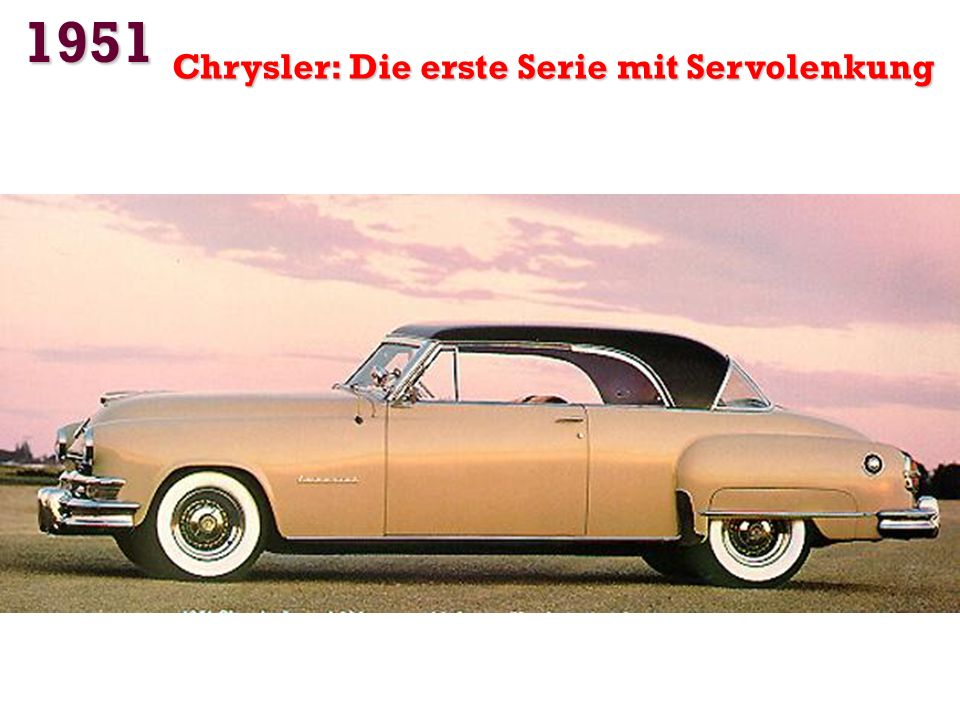 1951 Chrysler: Die erste Serie mit Servolenkung