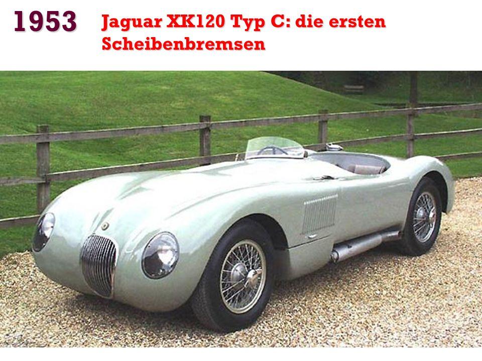 1953 Jaguar XK120 Typ C: die ersten Scheibenbremsen