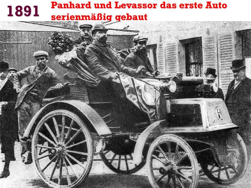 1891 Panhard und Levassor das erste Auto serienmäßig gebaut