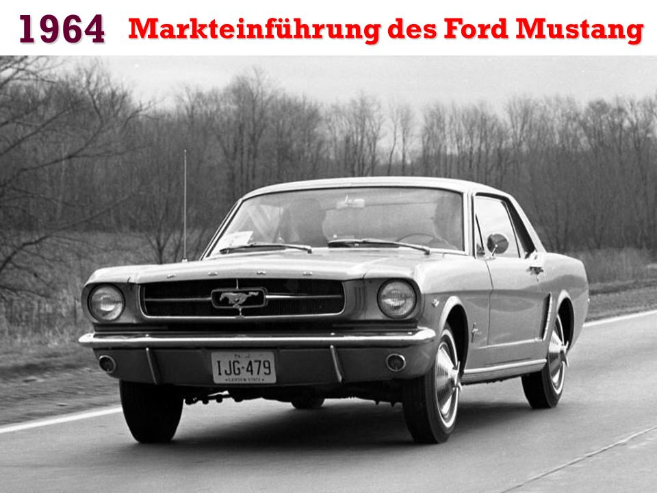 1964 Markteinführung des Ford Mustang