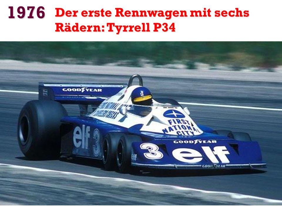 1976 Der erste Rennwagen mit sechs Rädern: Tyrrell P34