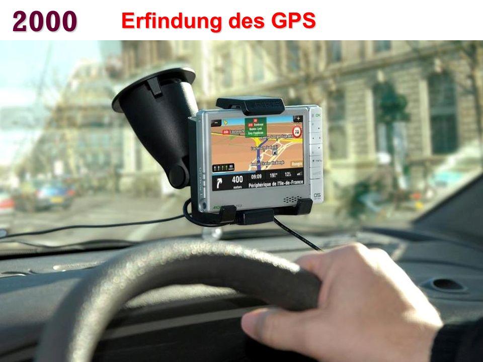 2000 Erfindung des GPS