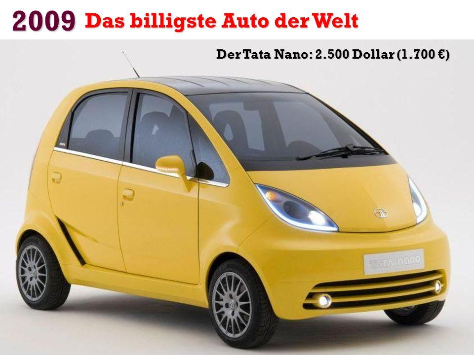 Der Tata Nano: 2.500 Dollar (1.700 €)