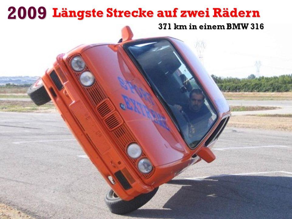 2009 Längste Strecke auf zwei Rädern 371 km in einem BMW 316