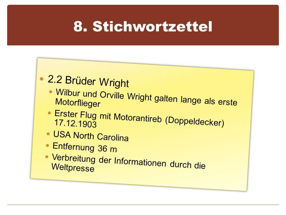 8. Stichwortzettel 2.2 Brüder Wright