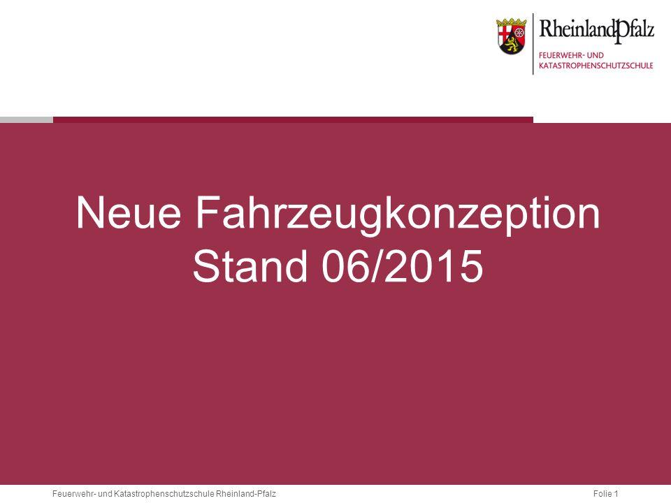 Neue Fahrzeugkonzeption Stand 06/2015