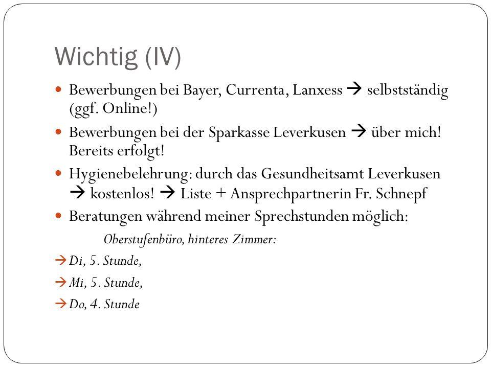 Wichtig (IV) Bewerbungen bei Bayer, Currenta, Lanxess  selbstständig (ggf. Online!)