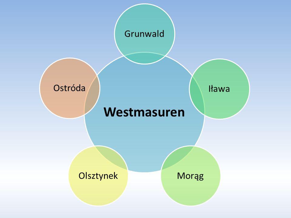 Westmasuren Grunwald Iława Morąg Olsztynek Ostróda