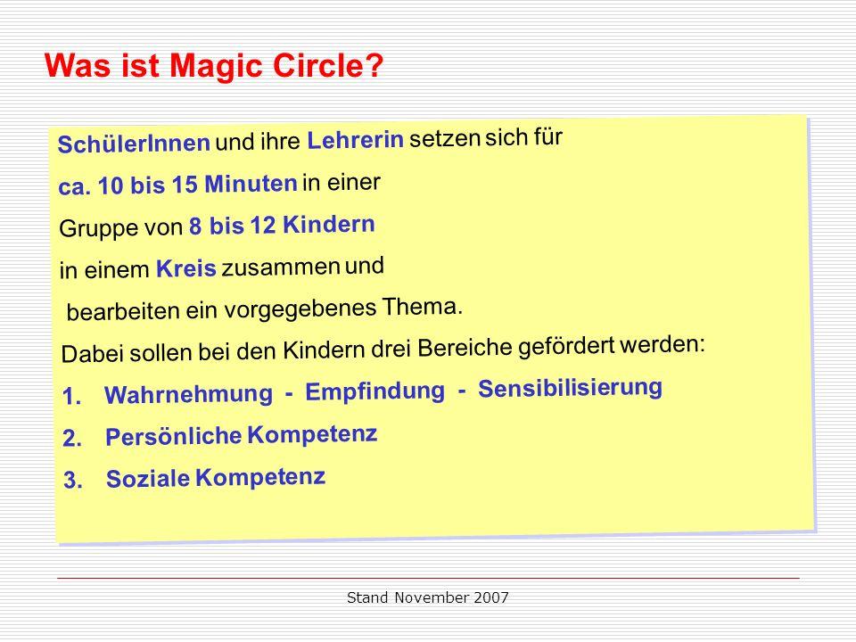 Was ist Magic Circle SchülerInnen und ihre Lehrerin setzen sich für