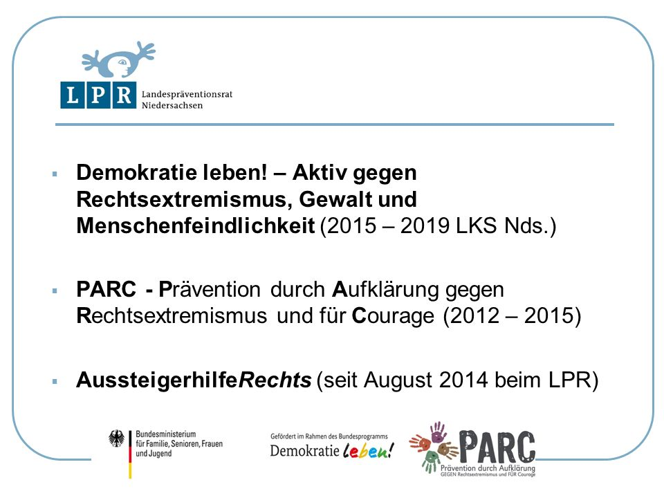 Demokratie leben! – Aktiv gegen Rechtsextremismus, Gewalt und Menschenfeindlichkeit (2015 – 2019 LKS Nds.)