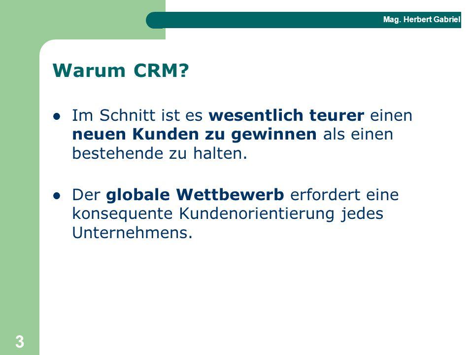 Warum CRM Im Schnitt ist es wesentlich teurer einen neuen Kunden zu gewinnen als einen bestehende zu halten.