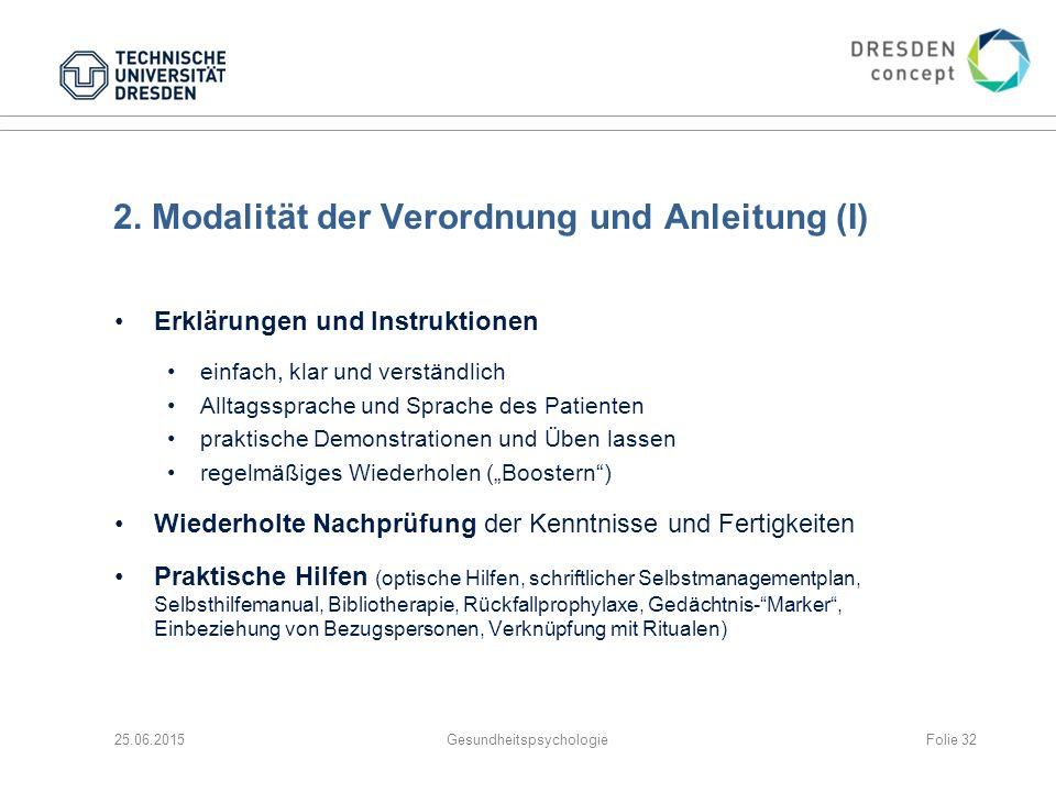 2. Modalität der Verordnung und Anleitung (I)