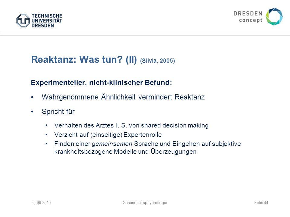 Reaktanz: Was tun (II) (Silvia, 2005)