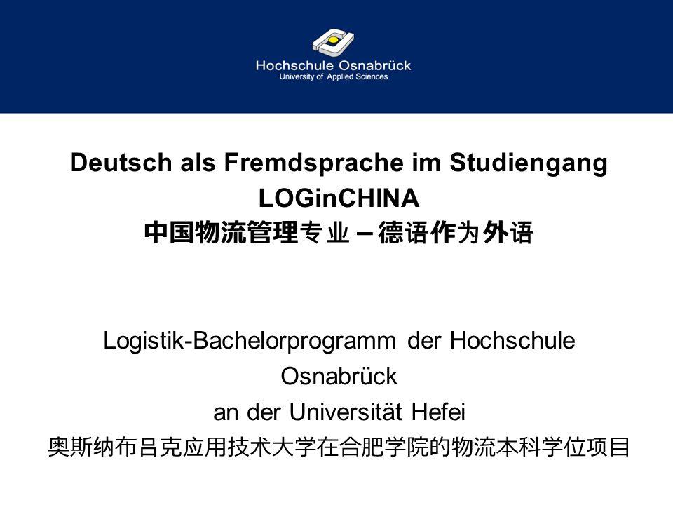 Deutsch als Fremdsprache im Studiengang LOGinCHINA