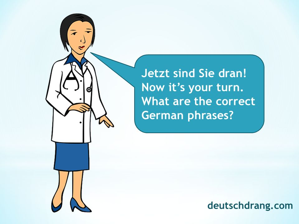 What are the correct German phrases